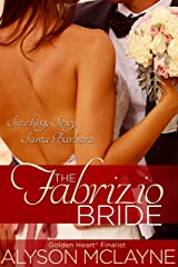The Fabrizio Bride (Santa Barbara Billionaire Bachelors Book 1) Kindle Edition