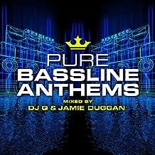 Pure Bassline Anthems - Mixed by DJ Q & Jamie Duggan [Explicit]