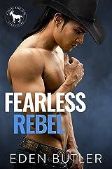 Fearless Rebel: A Hero Club Novel Kindle Edition