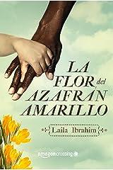 La flor del azafrán amarillo (Spanish Edition) eBook Kindle