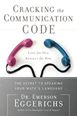 Cracking the Communication Code: The Secret to Speaking Your Mate's Language Kindle Edition