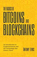 Lewis, A: Basics of Bitcoins and Blockchains