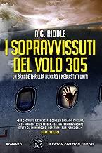 I sopravvissuti del volo 305 (eNewton Narrativa) (Italian Edition)