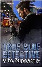 True Blue Detective: Book 1