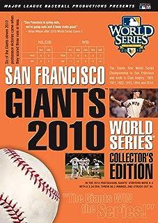 The San Francisco Giants 2010 World Series