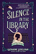 Silence in the Library: A Lily Adler Mystery (LILY ADLER MYSTERY, A Book 2)