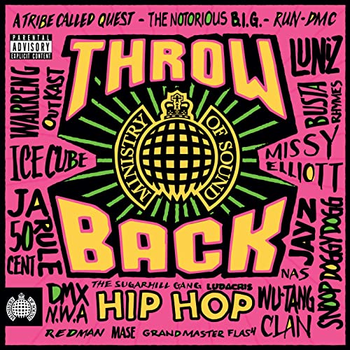 Throwback Hip Hop - Ministry of Sound [Explicit]