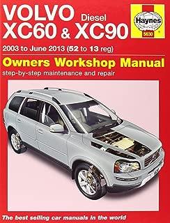 Volvo XC60 & XC90 Diesel Owners Workshop Manual: 2003 - 2013 (Haynes Service and Repair Manuals)