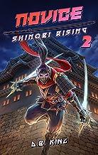 Novice: A Portal Fantasy Adventure (Shinobi Rising Book 2) (English Edition)