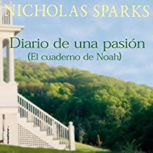 Diario de una pasión / El cuaderno de Noah [The Notebook]