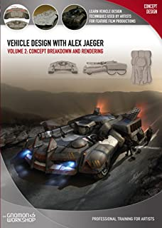 Vehicle Design with Alex Jaeger Volume 2: Concept Breakdown and Rendering
