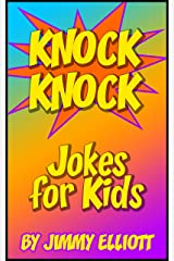 Knock Knock Jokes for Kids - Laugh-Out-Loud - Silly and Funny Jokes for Kids: Who's There? The Funniest Book Ever! Kindle Edition