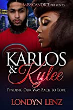Karlos & Kylee: Finding Our Way Back to Love (In Love With A New Orleans Savage Book 4)