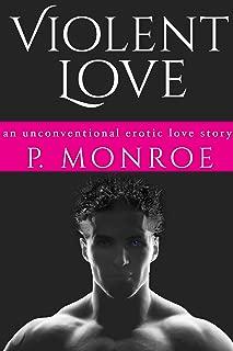 Violent Love: An unconventional erotic reverse harem love story (BDSM Dark Heroes Book 1)