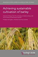 Achieving sustainable cultivation of barley (Burleigh Dodds Series in Agricultural Science Book 74) (English Edition)