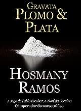 Gravata, Plomo & Plata (Hosmany Ramos Novidades Livro 1) (Portuguese Edition)