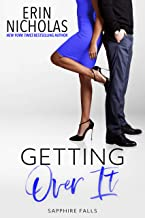 Getting Over It (Sapphire Falls Book 7)