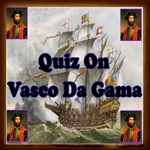 Vasco Da Gama Quiz