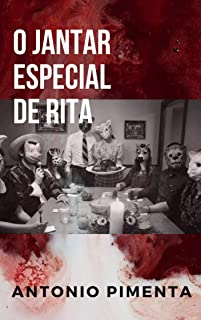 O Jantar Especial de Rita