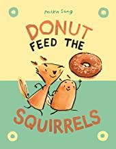 Donut Feed the Squirrels (Norma and Belly)