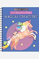 Brain Games - Sticker by Letter: Magical Creatures (Sticker Puzzles - Kids Activity Book) Spiral-bound