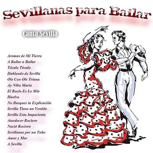 Sevillanas para Bailar