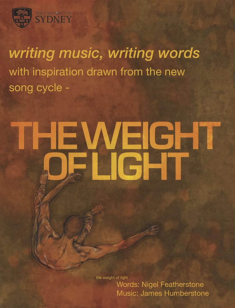火星しばしば五writing music, writing words: with inspiration drawn from the new song cycle THE WEIGHT OF LIGHT (English Edition)