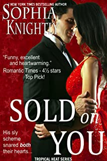 Sold on You: A humorous enemies to lovers, feel good Christmas romantic comedy (Tropical Heat Book 3)