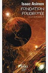 Le Cycle de Fondation (Tome 4) - Fondation foudroyée Format Kindle