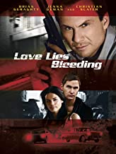 Love Lies Bleeding (2008)