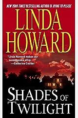 Shades of Twilight Kindle Edition