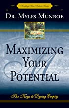 Maximizing Your Potential (Finding Your Future Series)