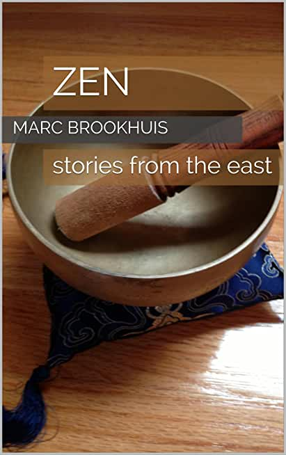 ZEN: stories from the east (Eastern Philosophy Book 2) (English Edition)