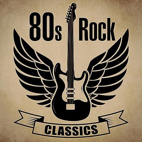 80s Rock Classics by Various artists on Amazon Music - Amazon co uk