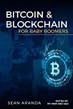 Bitcoin and Blockchain for Baby Boomers