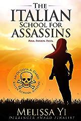 The Italian School for Assassins (Octavia & Dario Killer School Mystery Book 1) Kindle Edition