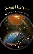 Event Horizon (The Black Hole Travel Agency Book 1)