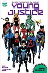 Young Justice (2011-2013): Book Two: Growing Up Kindle Edition