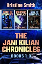 The Jani Kilian Chronicles: Books 1-3: Code of Conduct, Rules of Conflict, Law of Survival