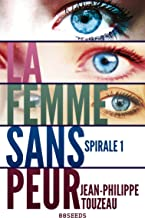 La femme sans peur - Édition intégrale 1: Compilation de la série événement (70000 exemplaires vendus !) (French Edition)