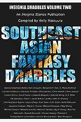 Southeast Asian Fantasy Drabbles (Insignia Drabbles Book 2) Kindle Edition
