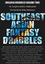 Southeast Asian Fantasy Drabbles (Insignia Drabbles Book 2)