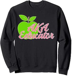 AKA Educators Sorority Sweatshirt Gift Teachers Professors