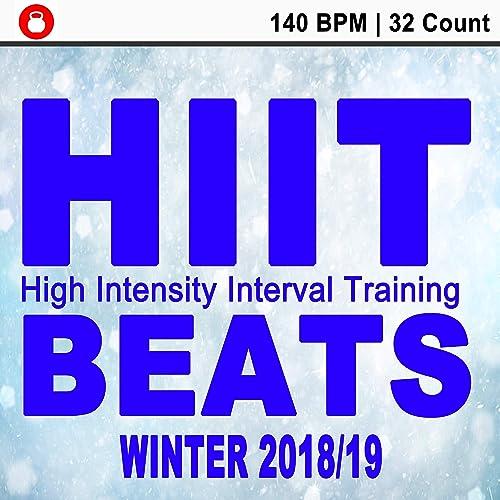 Hiit Beats Winter 2018-2019 (140 Bpm - 32 Count Unmixed High
