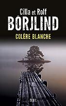 Colère blanche (Romans étrangers (H.C.)) (French Edition)
