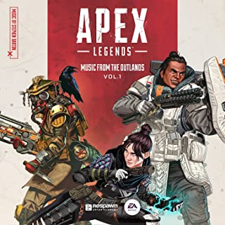 Apex Legends: Music from the Outlands, Vol. 1 (Original Soundtrack)