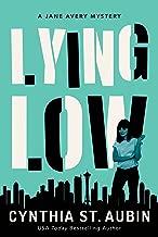 Lying Low: A Jane Avery Mystery (Jane Avery Mysteries Book 2)