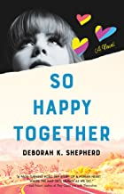 So Happy Together: A Novel