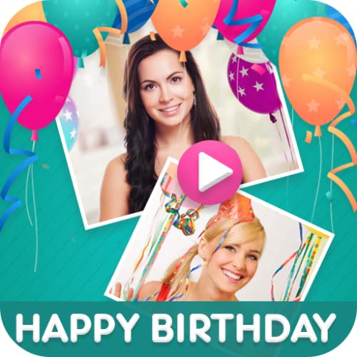 Birthday Card Maker & Birthday Video Maker App