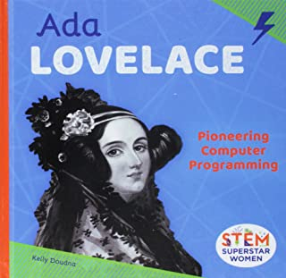 Ada Lovelace: Pioneering Computer Programming (Stem Superstar Women)